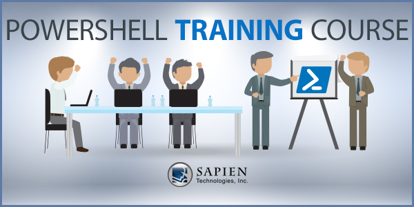 SAPIEN PowerShell Classroom Training a Success! – SAPIEN Blog